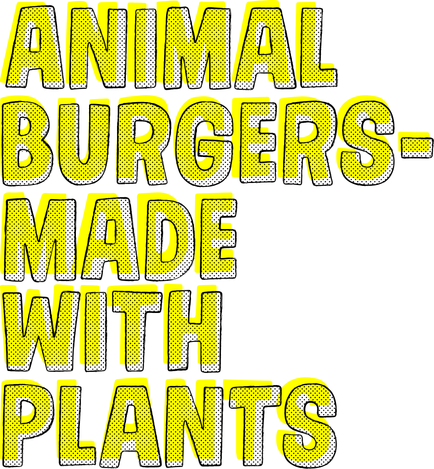 Animal Burgers Made With Plants