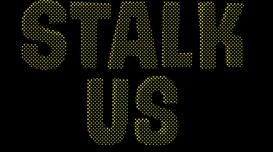 Stalk Us